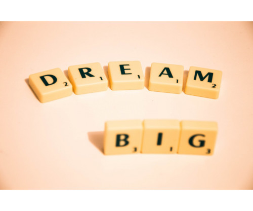 Dream Big Motivational