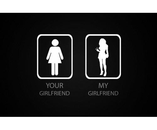 Your Girlfriend My Girlfriend