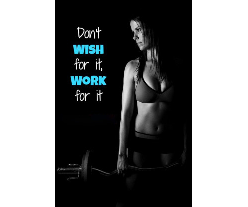 Wish And Work Gym Motivational Quote