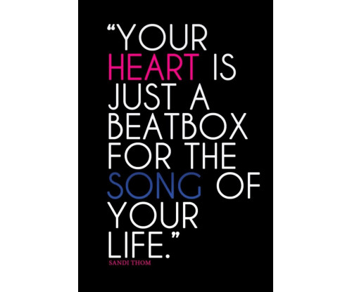 Song Of Your Life Motivational Quote