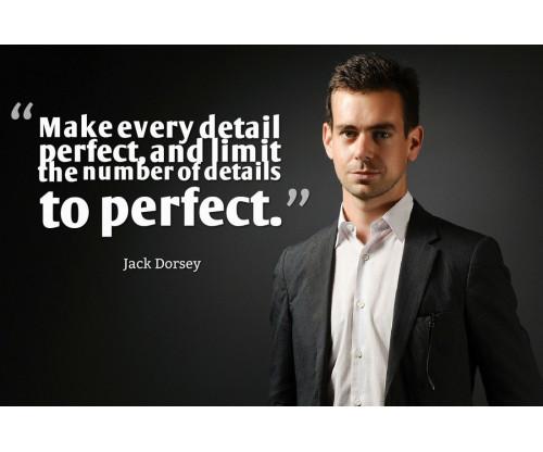 Jack Dorsey Motivation Quote