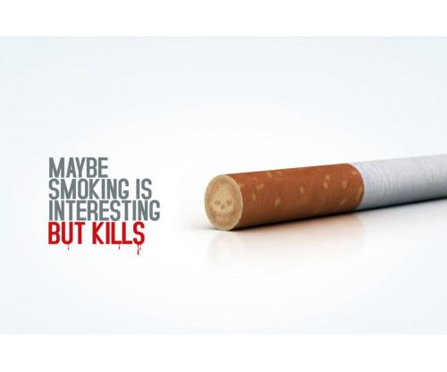 May Be Smoking Is Interesting, But Kills