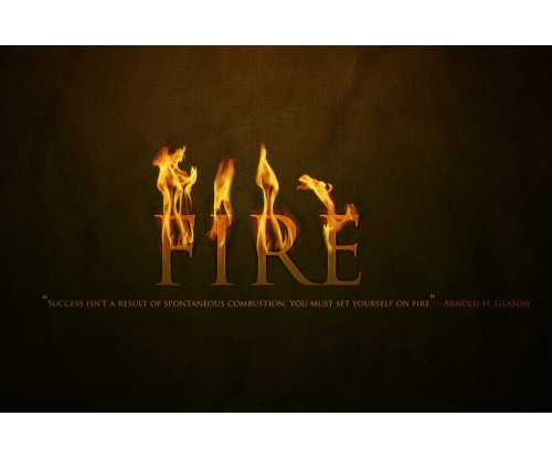Fire Motivational Quote