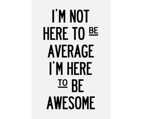 Average Or Awesome