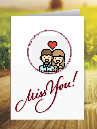 Miss You Greeting Cards ID - 4149